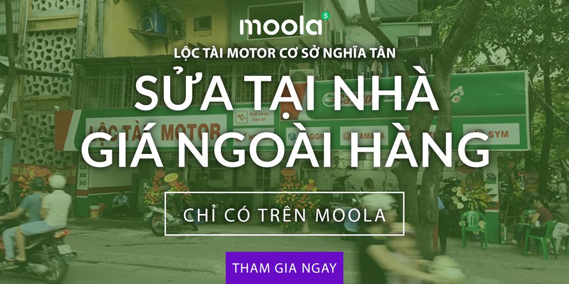 Sửa tại nhà giá ngoài hàng với Lộc Tài Motor chỉ có trên Moola. Tham gia ngay