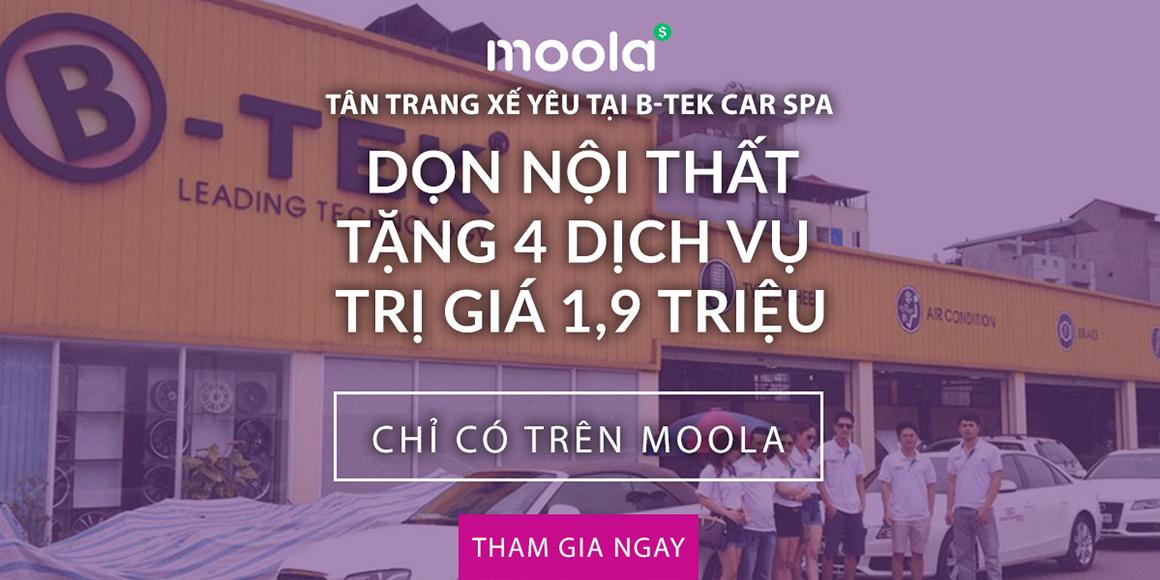 Dọn nội thất tặng 4 dịch vụ trị giá 1,9 triệu tại B-Tek chỉ có trên Moola. Tham gia ngay